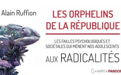 Orphelins de la république :  Préface de Jacques Lecomte